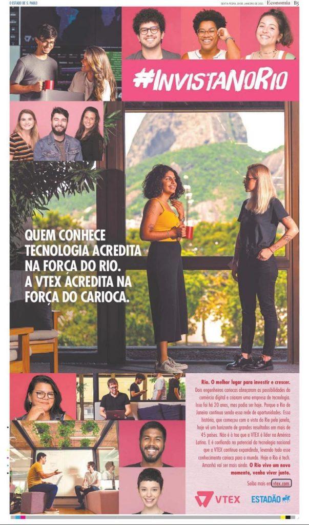 O anúncio da VTEX foi publicado em página inteira no jornal O Estado de São Paulo, e enaltece o ambiente de negócios do Rio.